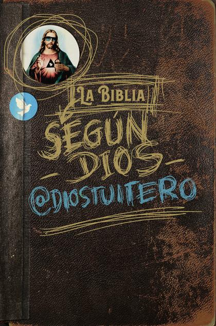 LA BIBLIA SEGÚN DIOS.