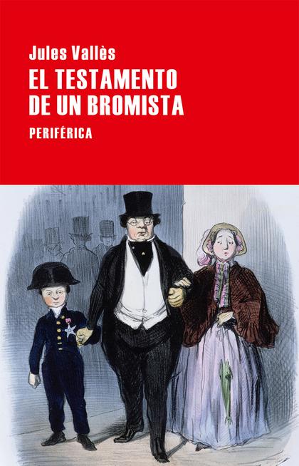 EL TESTAMENTO DE UN BROMISTA.