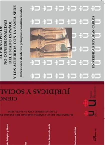 El principio de no confesionalidad del estado español y los acuerdos con la Santa Sede