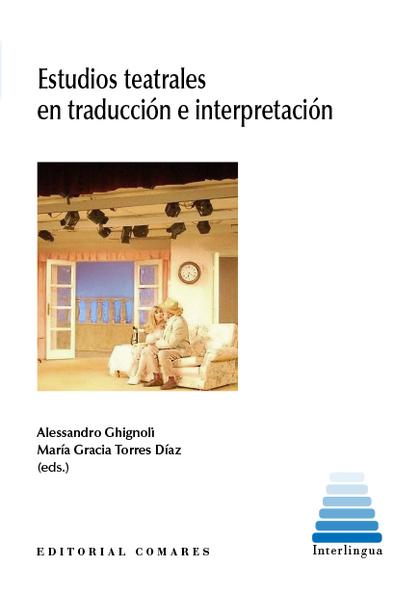 ESTUDIOSO TEATRALES EN TRADUCCIÓN E INTERPRETACIÓN.