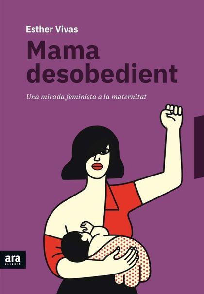 MAMA DESOBEDIENT