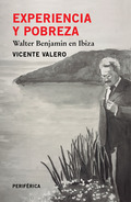 EXPERIENCIA Y POBREZA. WALTER BENJAMIN EN IBIZA