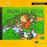 BALOIA ETA KATUA