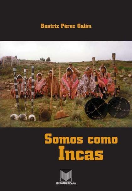 Somos como Incas