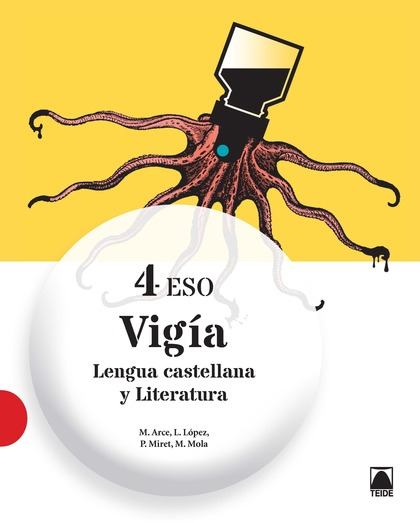 VIGÍA. LENGUA CASTELLANA Y LITERATURA 4 ESO