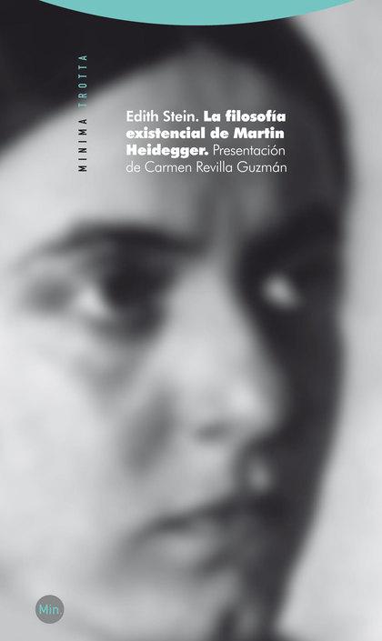 LA FILOSOFÍA EXISTENCIAL DE MARTIN HEIDEGGER