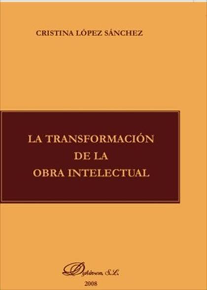 La transformación de la obra intelectual