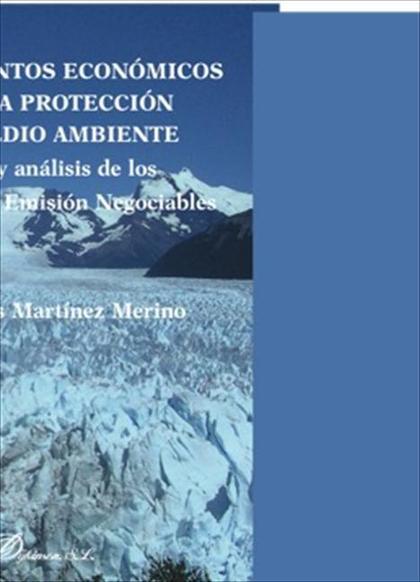 Instrumentos económicos para la protección del medio ambiente