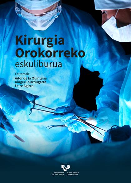 KIRURGIA OROKORREKO ESKULIBURUA