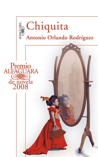 Chiquita (Premio Alfaguara 2008)