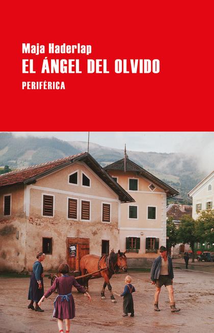 EL ÁNGEL DEL OLVIDO.