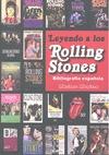 LEYENDO A LOS ROLLING STONES : BIBLIOGRAFÍA ESPAÑOLA