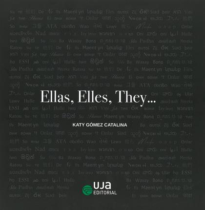 ELLAS, ELLES, THEY....