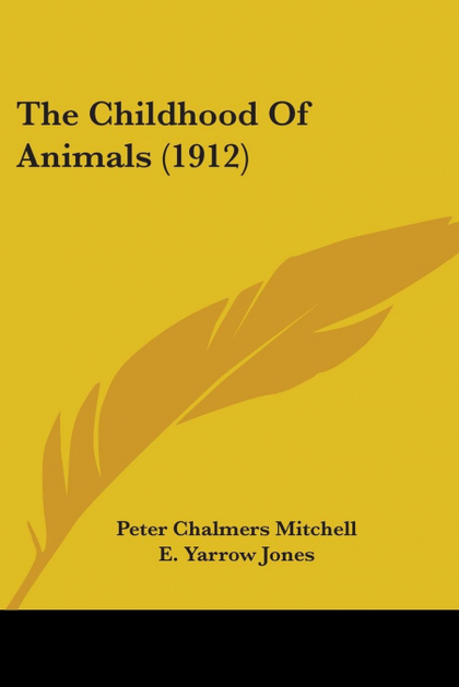 THE CHILDHOOD OF ANIMALS (1912)