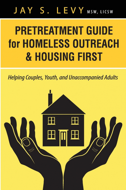 PRETREATMENT GUIDE FOR HOMELESS OUTREACH & HOUSING FIRST