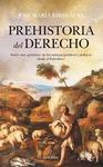 PREHISTORIA DEL DERECHO.