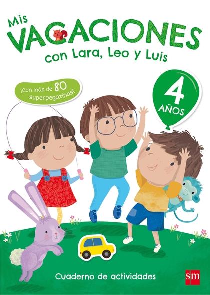 MIS VACACIONES CON LARA, LEO Y LUIS. 4 AÑOS.