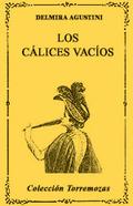 LOS CÁLICES VACÍOS