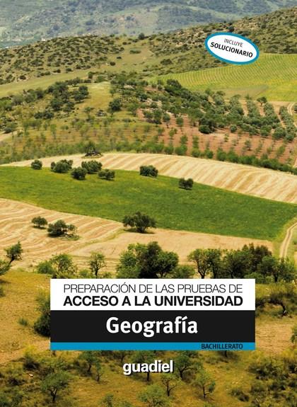GEOGRAFÍA, BACHILLERATO. PREPARACIÓN DE LAS PRUEBAS DE ACCESO A LA UNIVERSIDAD