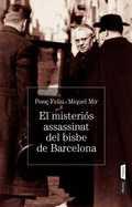 EL MISTERI DE L´ ASSASSINAT DEL BISBE DE BARCELONA