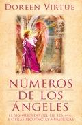 NÚMEROS DE LOS ÁNGELES : EL SIGNIFICADO DEL 111, 123, 444, Y OTRAS SECUENCIAS NUMÉRICAS
