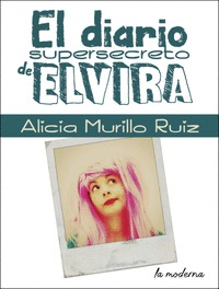EL DIARIO SUPERSECRETO DE ELVIRA.