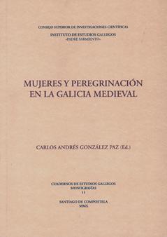 MUJERES Y PEREGRINACIÓN EN LA GALICIA MEDIEVAL