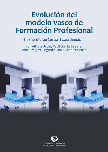 EVOLUCIÓN DEL MODELO VASCO DE FORMACIÓN PROFESIONAL