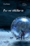 PER NO OBLIDAR-TE