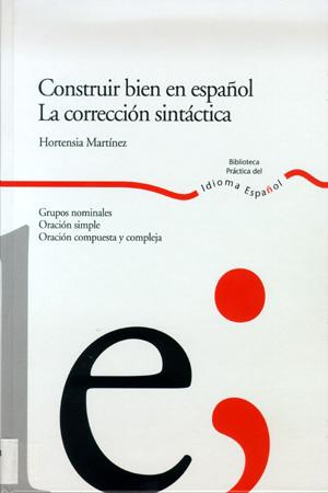 CONSTRUIR BIEN EN ESPAÑOL.