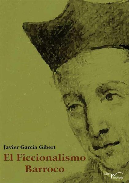 Baltasar Gracian y el ficcionalismo barroco