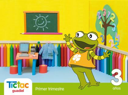 PROYECTO TIC TAC, EDUCACIÓN INFANTIL, 3 AÑOS. 1 TRIMESTRE