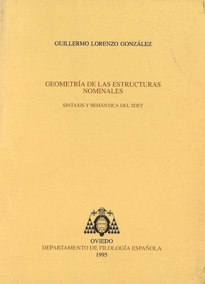 GEOMETRÍA DE LAS ESTRUCTURAS NOMINALES : SINTAXIS Y SEMÁNTICA DEL SDET