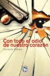 CON TODO EL ODIO DE NUESTRO CORAZÓN