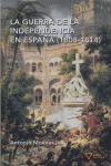 LA GUERRA DE LA INDEPENDENCIA EN ESPAÑA (1808-1814)