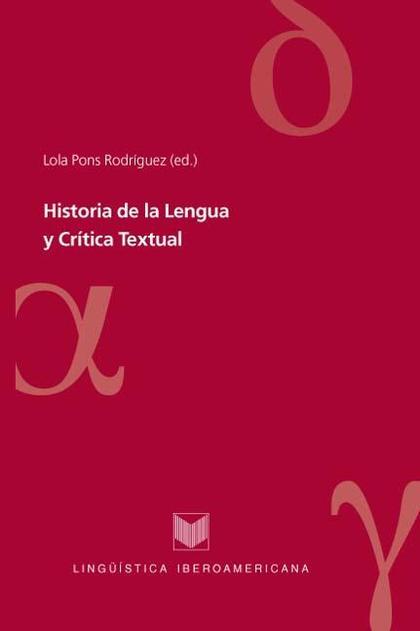 HISTORIA DE LA LENGUA Y CRÍTICA TEXTUAL.