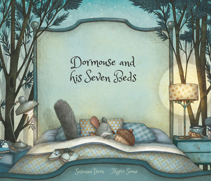DORMOUSE AND HIS SEVEN BEDS.
