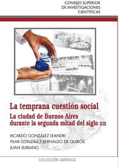 LA TEMPRANA CUESTIÓN SOCIAL : LA CIUDAD DE BUENOS AIRES DURANTE LA SEGUNDA MITAD DEL SIGLO XIX