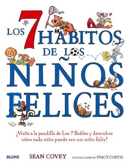 LOS 7 HABITOS DE LOS NIÑOS FELICES.