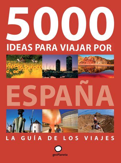5000 IDEAS PARA VIAJAR POR ESPAÑA