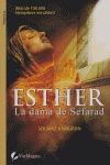 ESTHER: LA DAMA DE SEFARAD