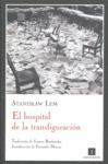 EL HOSPITAL DE LA TRANSFIGURACIÓN