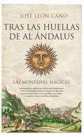 TRAS LAS HUELLAS DE AL ÁNDALUS.