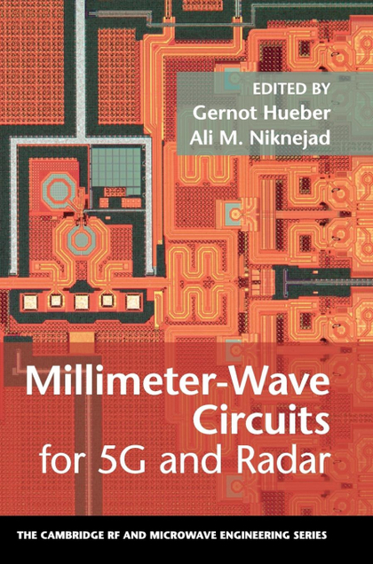 MILLIMETER-WAVE CIRCUITS FOR 5G AND RADAR