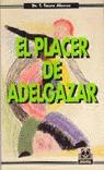 PLACER DE ADELGAZAR