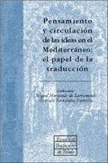 PENSAMIENTO Y CIRCULACIÓN DE LAS IDEAS EN EL MEDITERRÁNEO: EL PAPEL DE LA TRADUC