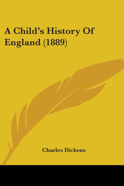 A CHILD´S HISTORY OF ENGLAND (1889)
