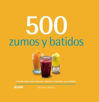 500 ZUMOS Y BATIDOS (2019)