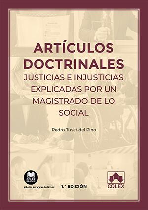 ARTÍCULOS DOCTRINALES. JUSTICIAS E INJUSTICIAS EXPLICADAS POR UN MAGISTRADO DE L.