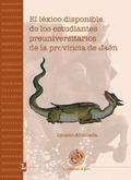 EL LÉXICO DISPONIBLE DE LOS ESTUDIANTES PREUNIVERSITARIOS DE LA PROVINCIA DE JAÉN